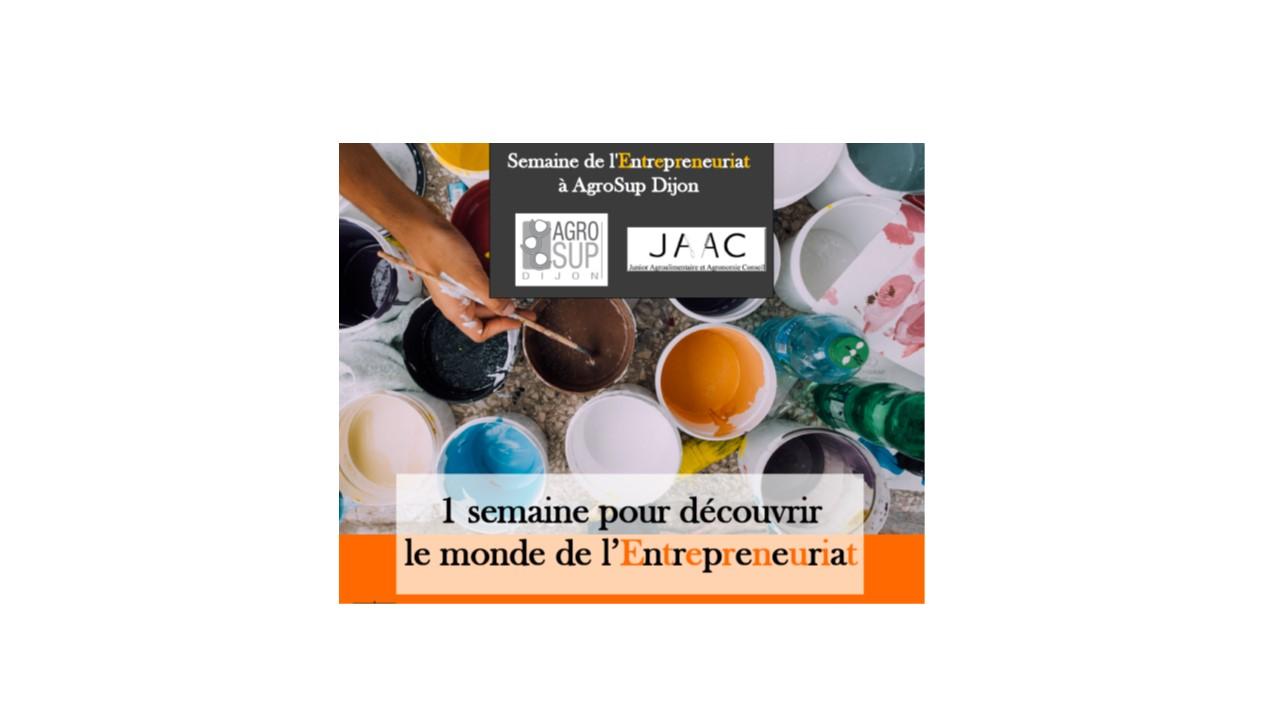 Semaine de l'Entrepreneuriat AGROSUP - 9 au 13/10
