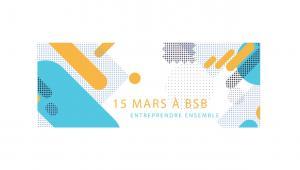 ENTREPRENEUR LAB à BSB -15 mars